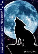 Cover: ~*~*~Hoffnung von Licht - Stern -, Mondlegende ~*~*~