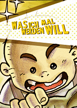 Cover: Was ich mal werden will