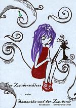 Cover: Das Zauberschloss oder Samantha und der Zauberer