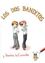 Cover: Los dos Banditos y Sanchez la Cucaracha