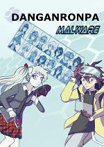 Cover: Danganronpa Malware