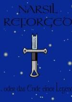 Cover: Narsil Reforged ... oder das Ende einer Legende