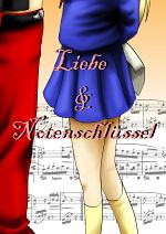 Cover: *~*~*Liebe und Notenschlüssel*~*~*