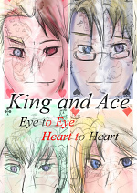 Cover: King and Ace: Eye to Eye, Heart to Heart