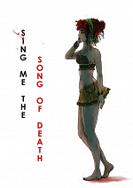 Cover: Sing me the song of death