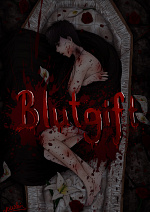 Cover: Blutgift † 𝔅𝔩𝔲𝔱𝔤𝔦𝔣𝔱