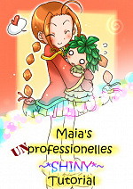 Cover: Maia's unprofessionelles ~* SHINY *~ Tutorial