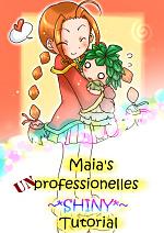 Cover: Maia's unprofessionelles ~* SHINY *~ Tutorial