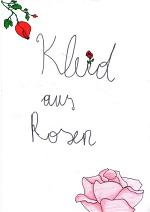 Cover: Kleid aus Rosen