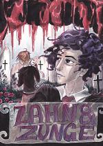Cover: Zahn und Zunge (16+)