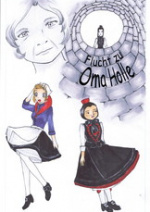Cover: Flucht zu Oma Holle