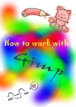 Cover: -?- How to work with Gimp -?-