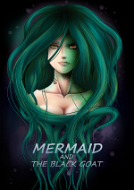 Cover: Mermaid and the Black Goat [16+]
