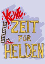 Cover: (Keine) Zeit für Helden