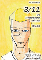 Cover: 3/11: Ein Mobbingopfer berichtet (Neue Edition)