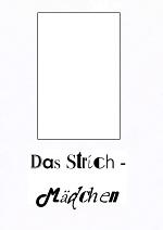 Cover: Das Strichmädchen - Probelauf