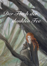 Cover: Der Fluch der dunklen Fee
