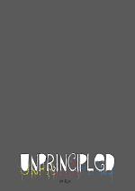 Cover: Unprincipled