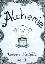 Cover: Alchemie - kleinere Unfälle