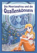 Cover: Die Meerjungfrau und die Quallenkönigin
