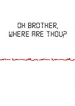 Cover: Oh brother, where are thou?