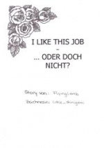 Cover: I like this Job - ... oder doch nicht?