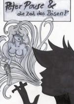 Cover: Peter Pause und die Zeit des Bösen!