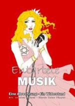 Cover: Entartete Musik - eine Abrechnung - ein Widerstand