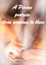 Cover: A person protects those precious to them - Hito to shite mamoru mono