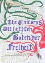 Cover: The Unicorns Die letzten Boten der Freiheit