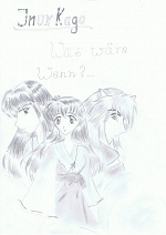 Cover: Inu x Kago was wäre wenn?