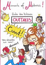 Cover: MoM ~ Hinter den Kulissen ~OUTTAKES