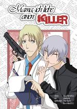 Cover: Mama, ich liebe einen Killer