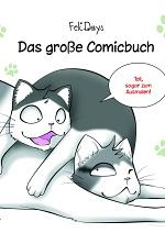"""Cover: """"FeliDays - Das große Comicbuch"""""""