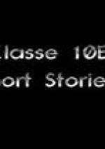 Cover: (Ex-)Klasse10B Short Stories