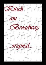 Cover: Kitsch am Broadway -Original-