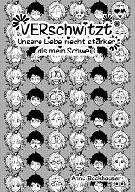 """Cover: VERnarrt 1 - """"VERschwitzt -  Unsere Liebe riecht stärker als mein Schweiß"""""""