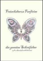 Cover: Freischalterus Fanficiae - der gemeine Schreifalter