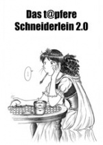 Cover: Das t@pfere Schneiderlein 2.0