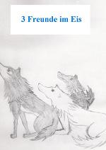 Cover: 3 Freunde im Eis