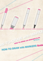 Cover: HOW-TO-DRAW with MARKERS Guide