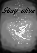 Cover: 6.Kapitel:Stay Alive