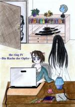 Cover: the ring IV - Die Rache der Opfer