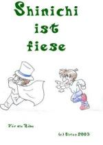 Cover: Shinichi ist fiese