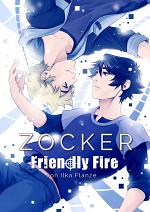 Cover: Zocker - Friendly Fire