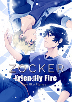 Cover: Zocker - Friendly Fire