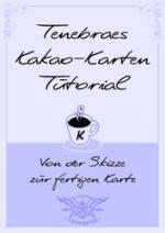 Cover: Tenebraes Kakao-Karten Tutorial [Aquarell/Mixedmedia]