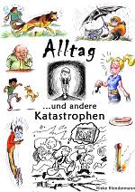 Cover: Alltag und andere Katastrophen