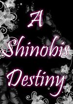 Cover: A Shinobis Destiny