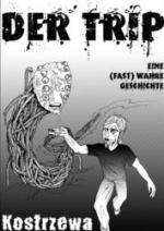 Cover: Der Trip